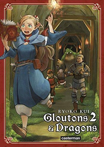 Gloutons & dragons (2) : Gloutons & dragons. 2