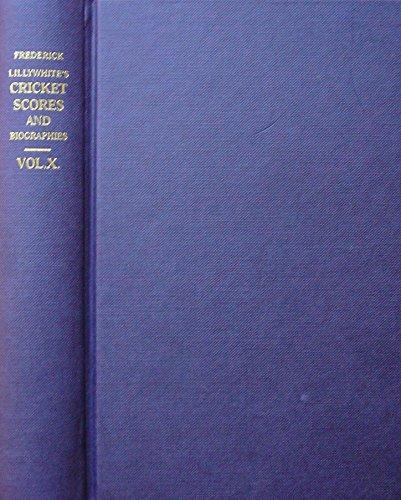 Arthur Haygarth's Cricket Scores and Biographies of Celebrated Cricketers: v. 10 por Arthur Haygarth