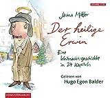 Der heilige Erwin: Eine Weihnachtsgeschichte in 24 Kapiteln: 1 CD bei Amazon kaufen