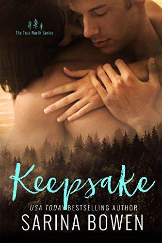 Keepsake (True North Book 3) (English Edition) de [Bowen, Sarina]