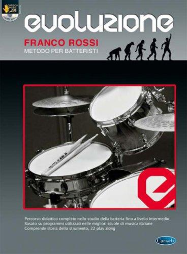 Evoluzione. Metodo per batteristi. Con CD: Carisch Music Lab Italia