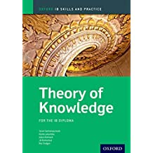 Theory of Knowledge Skills and Practice (Oxford IB Skills and Practice) (English Edition)
