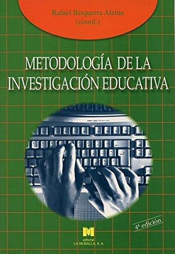 Metodología de la investigación educativa por Rafael Bisquerra Alzina (Coord.)