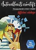 Autocollants créatifs - affiches vintage: 10 affiches rétro prêtes à sticker et à encadrer
