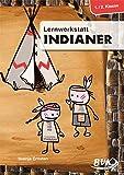 Lernwerkstatt Indianer 1./2. Klasse - Svenja Ernsten