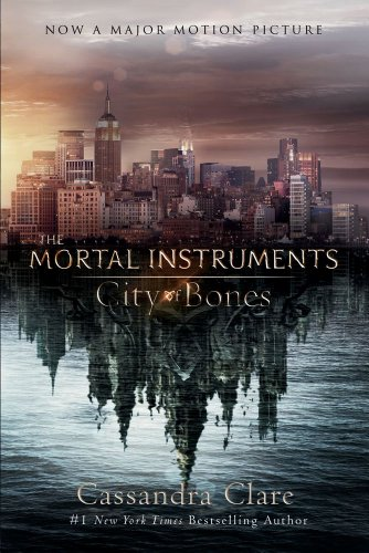 City of Bones: Movie Tie-in Edition (Mortal Instruments, The)