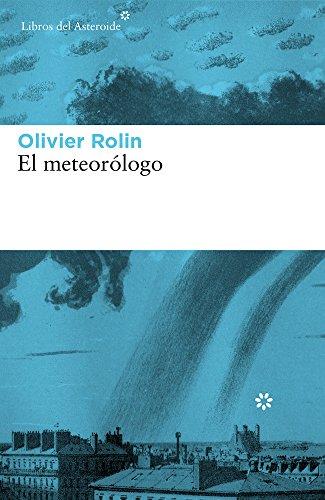 El meteorólogo: 181 (Libros del Asteroide)