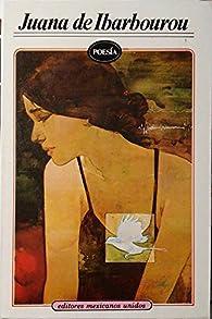 Poesia - Juana de Ibarbourou par Juana Ibarbourou