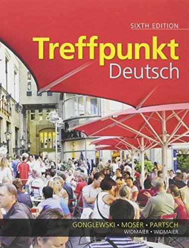 Treffpunkt Deutsch: Grundstufe with Student Activities Manual and Student Activities Manual Answer Key (6th Edition) by Margaret T. Gonglewski (2012-05-28)