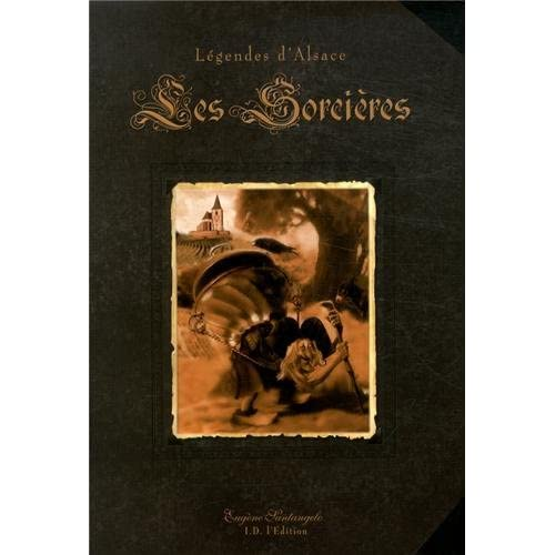 Les sorcières : Légendes d'Alsace