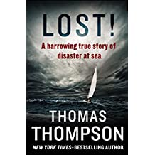 Lost!: A Harrowing True Story of Disaster at Sea (English Edition)