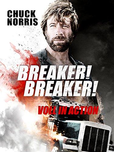 Breaker, Breaker (Chuck Norris Breaker Breaker)
