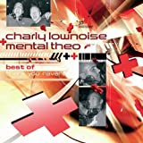 Best Of Charly Lownoise & Mental Theo