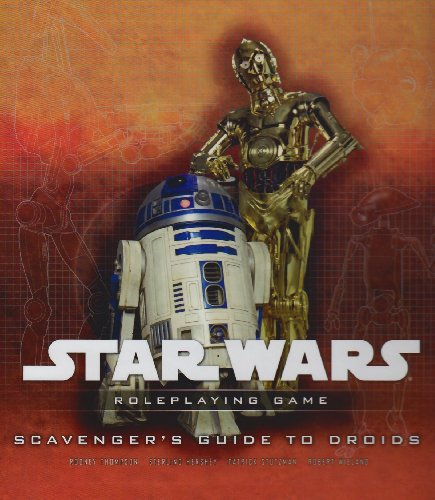 Star Wars: Supplement: Scavengers Guide to Droids (