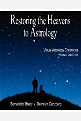 Restoring the Heavens to Astrology Paperback