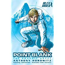 Point Blank: The Graphic Novel (Alex Rider Graphic Novels) by Anthony Horowitz (2007-12-06)