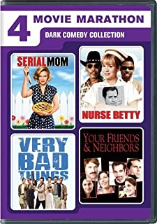 4 Movie Marathon: Dark Comedy Collection (Serial Mom / Nurse Betty / Very Bad Things / Your Friends & Neighbors) by Renee Zellw