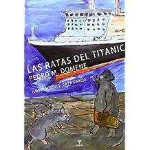 Las ratas del Titanic (La cabeza a pájaros)