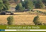 Panzerstahl auf der Heide - Das Heer legt wieder los (Wandkalender 2019 DIN A3 quer): Leopard 2 Panzer (Monatskalender, 14 Seiten ) (CALVENDO Technologie)