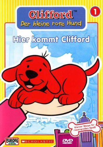 Clifford, der kleine rote Hund (Folge 1) - Hier kommt Clifford