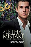 A Lethal Mistake (Bissonet & Cruz Investigations Book 3)