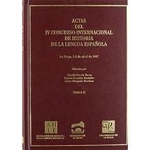 Actas IV congreso internacional de historia de la lengua española (vol. II)