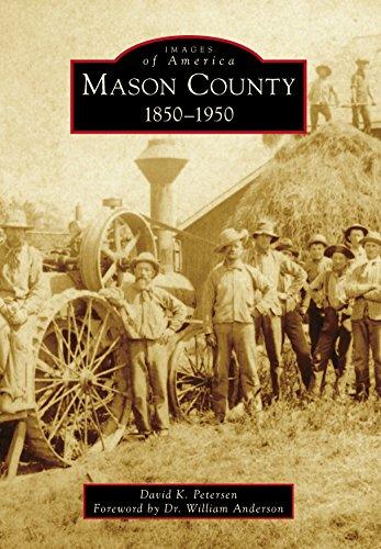 Mason County: 1850-1950 (Images of America) (English Edition)