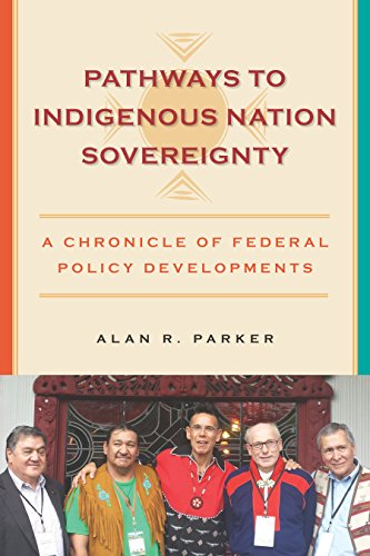 Pathways to Indigenous Nation Sovereignty: A Chronicle of Federal Policy Developments (Makwa Enewed)