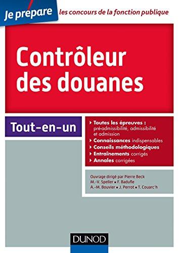 Contrleur des douanes - Concours externe et interne : Tout-en-un (Concours fonction publique)