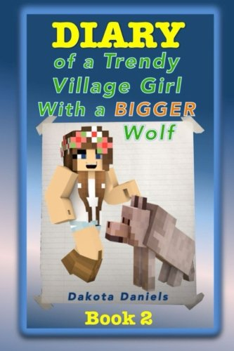 Diary of a Trendy Village Girl with a BIGGER Wolf (Minecraft Wolf Girl)