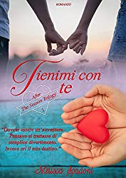 Tienimi Con Te (After The Season Trilogy Vol. 1)