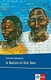 A Raisin in the Sun: Englische Lektüre für die Oberstufe (Klett English Editions)
