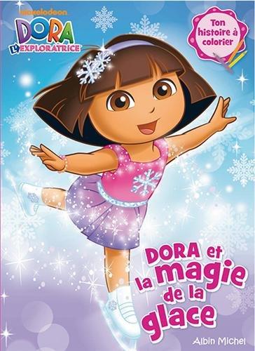 Dora et la magie de la glace par  Collectif
