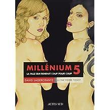 Millenium 5 - (Livre Audio) la Fille Qui Rendait Coup pour Coup
