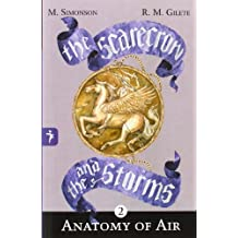 Anatomy of the air (THE SCARECROW AND THE STORMS)