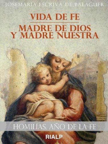 Homilias. Año de la fe por Josemaría Escrivá de Balaguer
