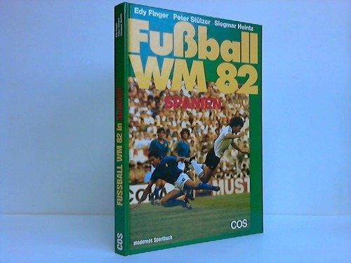 fussball-wm-1982-spanien-bildband-modernes-sportbuch