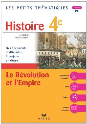 Les petits thematiques - histoire 4e, la revolution et l'empire - CD-ROM PC