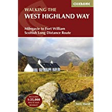 The West Highland Way: Milngavie to Fort William Scottish Long Distance Route