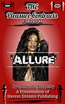 The Pleasure Contracts-Contract #4:  Allure by [McCluskihy, Medium]