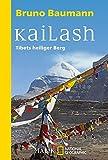 Kailash: Tibets heiliger Berg (National Geographic Taschenbuch, Band 40405)