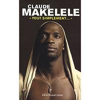 Claude Makelele : Tout simplement