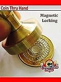 Coin Thru Hand Magic 2 Pound Coin - £2 Coin Through Hand Close Up Magic Trick