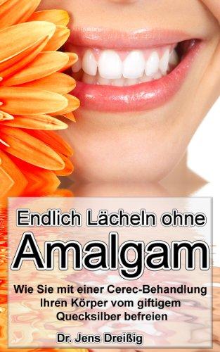 Endlich Lächeln ohne Amalgam