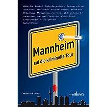 Mannheim auf die kriminelle Tour