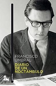 Diario de un noctámbulo par Francisco Umbral