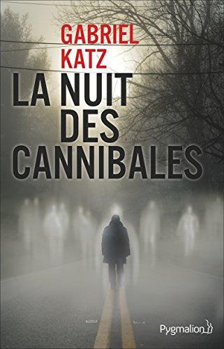 [La] Nuit des cannibales