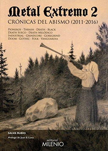 Metal extremo 2: Crónicas del abismo (2011-2016) (Música) por Salva Rubio Gómez