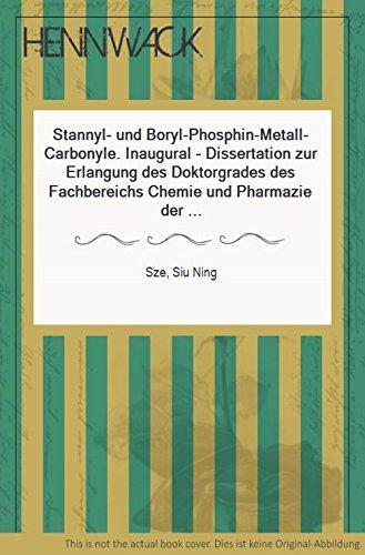 Stannyl- und Boryl-Phosphin-Metall-Carbonyle. Inaugural - Dissertation zur Erlangung des Doktorgrades des Fachbereichs Chemie und Pharmazie der Ludwig-Maximilians-Universität München.