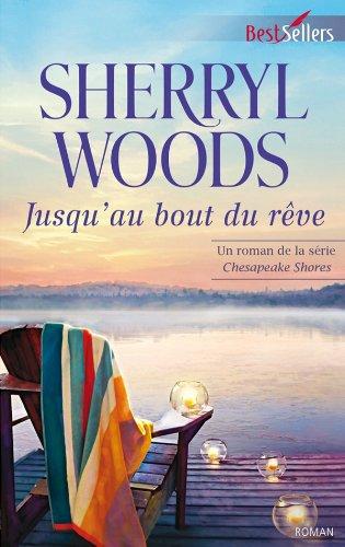 Jusqu'au bout du rêve par Sherryl Woods